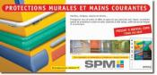 SPM INTERNATIONAL - Systeme de protections murales et mains courantes
